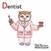 Alphabet professions Owl Letter D - Dentist Vector Watercolor.