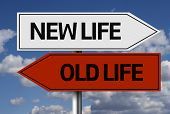 Creative sign with the message - New Life, Old Life