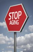 Creative sign with the message - Stop Aging
