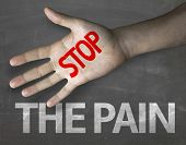 Creative composition with the message Stop The Pain