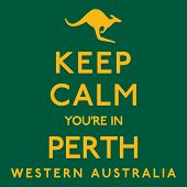 keep Calm Youre In Perth Poster In Vector Format. poster
