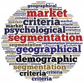 picture of market segmentation  - Word cloud illustration related to strategic marketing management market segmentation analysis - JPG