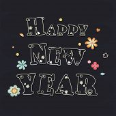Stylish text Happy New Year on flower decorated dark grey background, can be use us poster, banner or flyer.