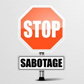 detailed illustration of a red stop Sabotage sign, eps10 vector