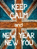 picture of union  - Keep Calm and New Year New You. United Kingdom (British Union jack) flag vintage hand drawing with chalk on blackboard humor concept image - JPG