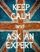 Постер, плакат: Keep Calm and Ask an Expert
