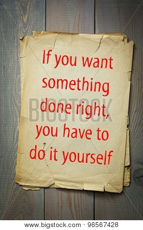 English proverb if you want something done right you have to do english proverb if you want something done right you have to do it yourself 50 most important english proverbs series poster id 96567428 solutioingenieria Gallery