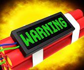 Warning Dynamite Sign Means Caution Or Danger
