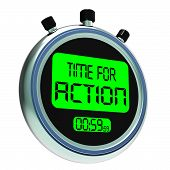 Time For Action Clock Showing To Inspire And Motivate