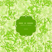 Green underwater seaweed frame seamless pattern background