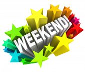 The word Weekend in a colorful starburst to illustrate the excitement of the end of the week, on the