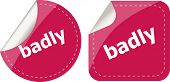 Badly Word On Stickers Button Set, Label, Business Concept