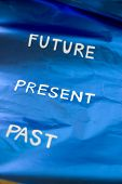 image of past future  - timing future present past on blue background  - JPG