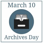 Archives Day. March 10. March Holiday Calendar. Archive Icon. Vector Illustration For Your Design. poster