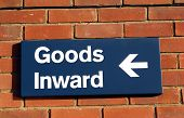 Sign. Goods Inward.