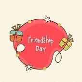 Stylish sticky design decorated with colorful gift boxes on beige background for Happy Friendship Da