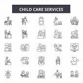 Child Care Service Line Icons, Signs Set, Vector. Child Care Service Outline Concept, Illustration:  poster
