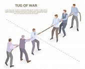 Tug Of War Concept Banner. Isometric Illustration Of Tug Of War Vector Concept Banner For Web Design poster