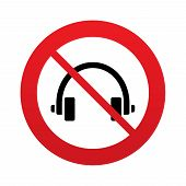 Don`t use Headphones sign icon. Earphones button.
