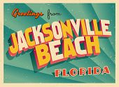 Vintage Touristic Greeting Card - Jacksonville Beach, Florida - Vector EPS10. Grunge effects can be easily removed for a brand new, clean sign.