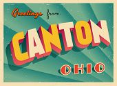 Vintage Touristic Greeting Card - Canton, Ohio - Vector EPS10. Grunge effects can be easily removed for a brand new, clean sign.