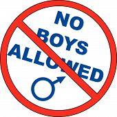 No Boys Allowed.