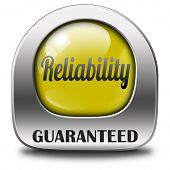 picture of responsible  - reliability label reliable top quality product or customer service satisfaction responsibility and liability - JPG