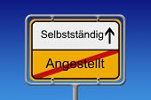 picture of self-employment  - Illustration of a German City Sign with the words angestellt  - JPG