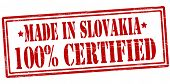 Made In Slovakia One Hundred Percent Certified