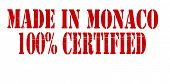 Made In Monaco One Hundred Percent Certified