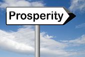 foto of prosperity  - prosperity happiness and success ahead good luck and fortune - JPG