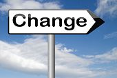 change now take another direction with a life changing event or decision changes to the world