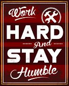 picture of humble  - Dark Red Poster to motivate the mind with the quote of  - JPG