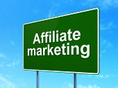 Business concept: Affiliate Marketing on road sign background