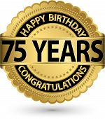 Happy Birthday 75 Years Gold Label, Vector Illustration