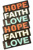 Faith, Hope & Love, Isolated on White Background