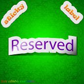 Reserved Icon Sign. Symbol Chic Colored Sticky Label On Green Background. Vector
