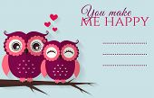 You Make Me Happy. Vector Card With Cute Owls.