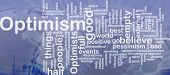Word cloud concept illustration of optimism optimist international