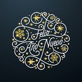 Feliz Ano Nuevo Spanish Happy New Year Navidad Calligraphy Lettering And Golden Snowflake Pattern On poster