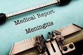stock photo of viral infection  - Close up of Medical Report of Meningitis - JPG