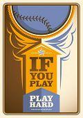 Baseball poster with slogan. Vector illustration.