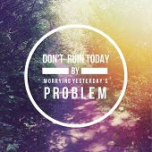 Inspirational Typographic Quote - Don't run today