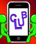 Club On Phone Displays Group Team League Association