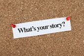 stock photo of bulletin board  - What is your story note on bulletin board - JPG