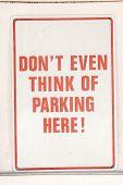 Serious No Parking Sign