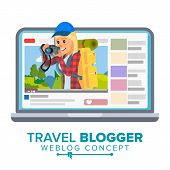 Travel Weblog Concept Vector. Personal Blog About Tourism And Hiking. Blogosphere Online. Girl Video poster
