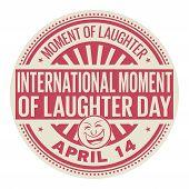 International Moment Of Laughter Day, April 14, Rubber Stamp, Vector Illustration poster