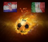 Hot soccer ball in fires flame, friendly game beetwin Mexica and Croatia