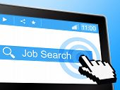 Job Search Indicates World Wide Web And Analysis